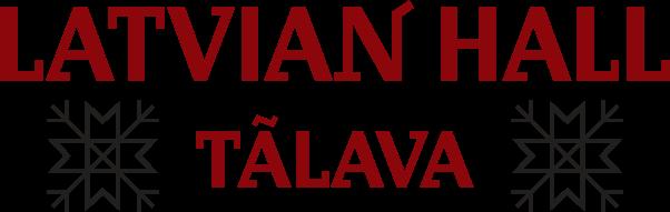 The Latvian Hall